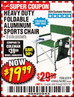 Harbor Freight Coupon FOLDABLE ALUMINUM SPORTS CHAIR Lot No. 66383/62314/63066 Expired: 8/31/19 - $19.99