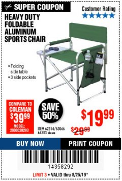 Harbor Freight Coupon FOLDABLE ALUMINUM SPORTS CHAIR Lot No. 66383/62314/63066 Expired: 8/25/19 - $19.99