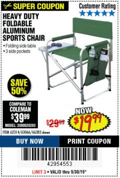 Harbor Freight Coupon FOLDABLE ALUMINUM SPORTS CHAIR Lot No. 66383/62314/63066 Expired: 9/30/19 - $19.99