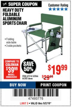 Harbor Freight Coupon FOLDABLE ALUMINUM SPORTS CHAIR Lot No. 66383/62314/63066 Expired: 9/2/19 - $19.99