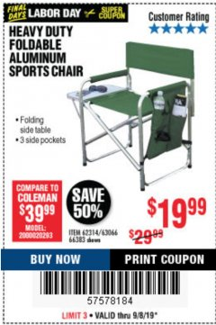 Harbor Freight Coupon FOLDABLE ALUMINUM SPORTS CHAIR Lot No. 66383/62314/63066 Expired: 9/8/19 - $19.99