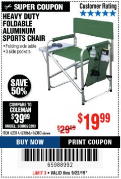 Harbor Freight Coupon FOLDABLE ALUMINUM SPORTS CHAIR Lot No. 66383/62314/63066 Expired: 9/22/19 - $19.99