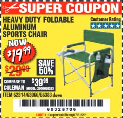 Harbor Freight Coupon FOLDABLE ALUMINUM SPORTS CHAIR Lot No. 66383/62314/63066 Valid: 9/11/19 - 7/31/20 - $19.99