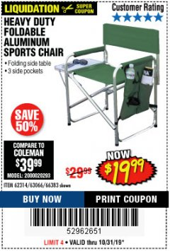 Harbor Freight Coupon FOLDABLE ALUMINUM SPORTS CHAIR Lot No. 66383/62314/63066 Expired: 10/31/19 - $19.99