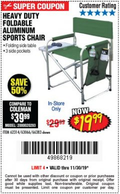 Harbor Freight Coupon FOLDABLE ALUMINUM SPORTS CHAIR Lot No. 66383/62314/63066 Expired: 11/30/19 - $19.99