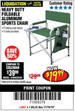 Harbor Freight Coupon FOLDABLE ALUMINUM SPORTS CHAIR Lot No. 66383/62314/63066 Expired: 11/10/19 - $19.99