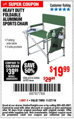 Harbor Freight Coupon FOLDABLE ALUMINUM SPORTS CHAIR Lot No. 66383/62314/63066 Expired: 11/27/19 - $19.99
