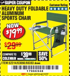 Harbor Freight Coupon FOLDABLE ALUMINUM SPORTS CHAIR Lot No. 66383/62314/63066 Expired: 2/4/20 - $19.99