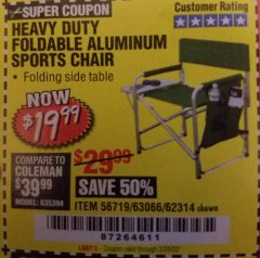Harbor Freight Coupon FOLDABLE ALUMINUM SPORTS CHAIR Lot No. 66383/62314/63066 Expired: 2/20/20 - $19.99