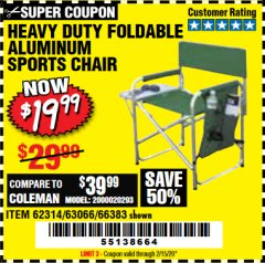 Harbor Freight Coupon FOLDABLE ALUMINUM SPORTS CHAIR Lot No. 66383/62314/63066 Expired: 2/15/20 - $19.99