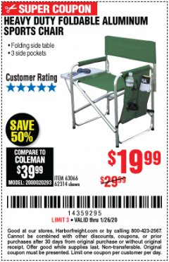 Harbor Freight Coupon FOLDABLE ALUMINUM SPORTS CHAIR Lot No. 66383/62314/63066 Expired: 1/26/20 - $19.99