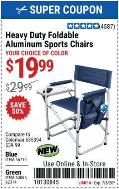 Harbor Freight Coupon FOLDABLE ALUMINUM SPORTS CHAIR Lot No. 66383/62314/63066 EXPIRES: 7/5/20 - $19.99