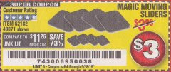 Harbor Freight Coupon MAGIC MOVER FURNITURE SLIDERS Lot No. 40071/62182 Expired: 9/28/19 - $3