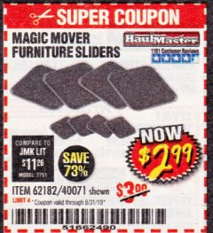 Harbor Freight Coupon MAGIC MOVER FURNITURE SLIDERS Lot No. 40071/62182 Expired: 8/31/19 - $2.99