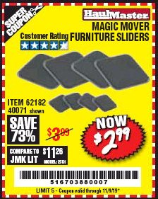 Harbor Freight Coupon MAGIC MOVER FURNITURE SLIDERS Lot No. 40071/62182 Expired: 11/9/19 - $2.99