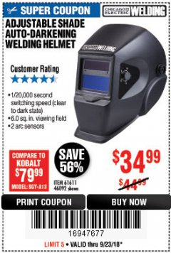 Harbor Freight Coupon ADJUSTABLE SHADE AUTO-DARKENING WELDING HELMET Lot No. 46092/61611 Expired: 9/23/18 - $34.99