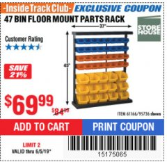 Harbor Freight ITC Coupon 47 BIN FLOOR MOUNT PARTS RACK Lot No. 95736 Expired: 6/5/19 - $69.99