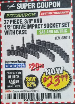 "Harbor Freight Coupon 37 PIECE 3/8"" AND 1/2"" DRIVE COMBINATION IMPACT SOCKET SET Lot No. 68011 Expired: 10/31/18 - $23.99"