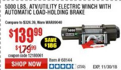 Harbor Freight Coupon 5000 LB. ELECTRIC WINCH WITH REMOTE CONTROL AND AUTOMATIC BRAKE Lot No. 68144/61384/61605 Expired: 11/30/18 - $139.99