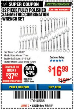 Harbor Freight Coupon 32 PIECE FULLY POLISHED SAE & METRIC COMBINATION WRENCH SET Lot No. 68854/61261 Expired: 7/1/18 - $16.99