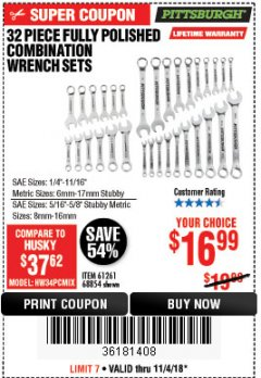 Harbor Freight Coupon 32 PIECE FULLY POLISHED SAE & METRIC COMBINATION WRENCH SET Lot No. 68854/61261 Expired: 11/4/18 - $16.99
