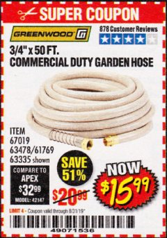 "Harbor Freight Coupon 3/4"" X 50 FT. COMMERCIAL DUTY GARDEN HOSE Lot No. 61769/63478/63335 Valid Thru: 8/31/19 - $15.99"