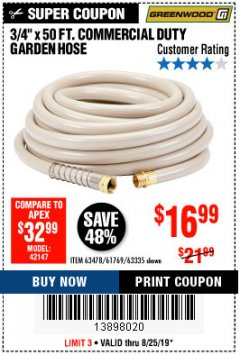 "Harbor Freight Coupon 3/4"" X 50 FT. COMMERCIAL DUTY GARDEN HOSE Lot No. 61769/63478/63335 Valid Thru: 8/25/19 - $16.99"