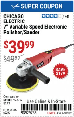 "Harbor Freight Coupon 7"" ELECTRONIC POLISHER/SANDER WITH DIGITAL RPM DISPLAY Lot No. 66615/69696/62297 EXPIRES: 6/30/20 - $39.99"