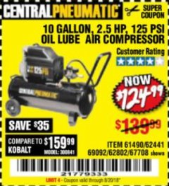 Harbor Freight Coupon 2.5 HP, 10 GALLON, 125 PSI OIL LUBE AIR COMPRESSOR Lot No. 69092/67708/61490/62441 Expired: 8/20/18 - $124.99
