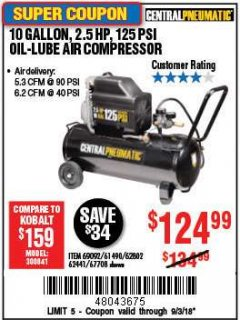 Harbor Freight Coupon 2.5 HP, 10 GALLON, 125 PSI OIL LUBE AIR COMPRESSOR Lot No. 69092/67708/61490/62441 Expired: 9/3/18 - $124.99
