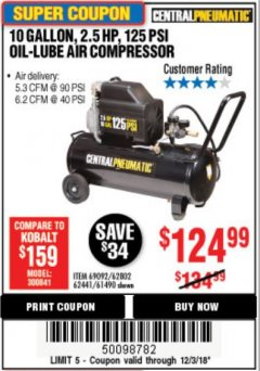 Harbor Freight Coupon 2.5 HP, 10 GALLON, 125 PSI OIL LUBE AIR COMPRESSOR Lot No. 69092/67708/61490/62441 Expired: 12/3/18 - $124.99