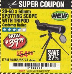 Harbor Freight Coupon 20-60 x 60mm SPOTTING SCOPE WITH TRIPOD Lot No. 62774/94555 Expired: 5/22/18 - $39.99