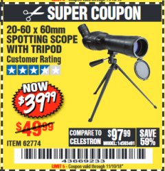 Harbor Freight Coupon 20-60 x 60mm SPOTTING SCOPE WITH TRIPOD Lot No. 62774/94555 Expired: 11/10/18 - $39.99
