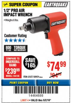 "Harbor Freight Coupon 1/2"" INDUSTRIAL QUALITY SUPER HIGH TORQUE IMPACT WRENCH Lot No. 62627/68424 Expired: 9/2/18 - $74.99"