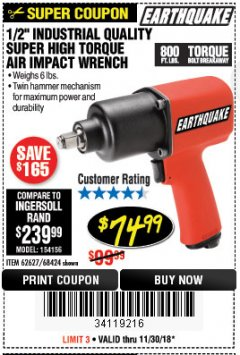 "Harbor Freight Coupon 1/2"" INDUSTRIAL QUALITY SUPER HIGH TORQUE IMPACT WRENCH Lot No. 62627/68424 Expired: 11/30/18 - $74.99"