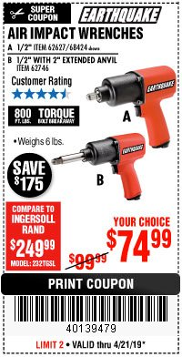 "Harbor Freight Coupon 1/2"" INDUSTRIAL QUALITY SUPER HIGH TORQUE IMPACT WRENCH Lot No. 62627/68424 Expired: 4/21/19 - $74.99"