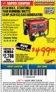 Harbor Freight ITC Coupon 8750 PEAK / 7000 RUNNING WATTS 13 HP (420 CC) GAS GENERATOR Lot No. 68530/63086/63085/56169/56171/69671/68525/63087/63088/56168/56170 Expired: 3/8/18 - $499.99