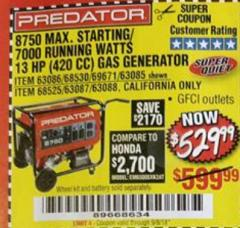 Harbor Freight Coupon 8750 PEAK / 7000 RUNNING WATTS 13 HP (420 CC) GAS GENERATOR Lot No. 68530/63086/63085/56169/56171/69671/68525/63087/63088/56168/56170 Expired: 9/5/18 - $529.99