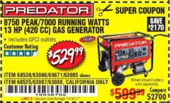 Harbor Freight Coupon 8750 PEAK / 7000 RUNNING WATTS 13 HP (420 CC) GAS GENERATOR Lot No. 68530/63086/63085/56169/56171/69671/68525/63087/63088/56168/56170 Expired: 11/12/17 - $529.99