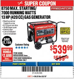 Harbor Freight Coupon 8750 PEAK / 7000 RUNNING WATTS 13 HP (420 CC) GAS GENERATOR Lot No. 68530/63086/63085/56169/56171/69671/68525/63087/63088/56168/56170 Expired: 8/5/18 - $539.99
