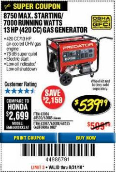 Harbor Freight Coupon 8750 PEAK / 7000 RUNNING WATTS 13 HP (420 CC) GAS GENERATOR Lot No. 68530/63086/63085/56169/56171/69671/68525/63087/63088/56168/56170 Expired: 8/31/18 - $539.99