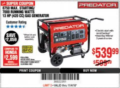 Harbor Freight Coupon 8750 PEAK / 7000 RUNNING WATTS 13 HP (420 CC) GAS GENERATOR Lot No. 68530/63086/63085/56169/56171/69671/68525/63087/63088/56168/56170 Expired: 11/4/18 - $539.99