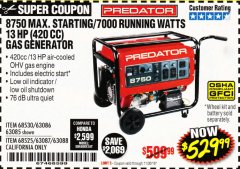 Harbor Freight Coupon 8750 PEAK / 7000 RUNNING WATTS 13 HP (420 CC) GAS GENERATOR Lot No. 68530/63086/63085/56169/56171/69671/68525/63087/63088/56168/56170 Expired: 11/30/18 - $529.99