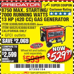 Harbor Freight Coupon 8750 PEAK / 7000 RUNNING WATTS 13 HP (420 CC) GAS GENERATOR Lot No. 68530/63086/63085/56169/56171/69671/68525/63087/63088/56168/56170 Expired: 4/1/19 - $529.99
