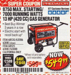 Harbor Freight Coupon 8750 PEAK / 7000 RUNNING WATTS 13 HP (420 CC) GAS GENERATOR Lot No. 68530/63086/63085/56169/56171/69671/68525/63087/63088/56168/56170 Expired: 2/28/19 - $549.99
