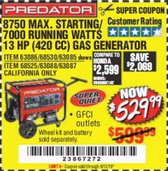 Harbor Freight Coupon 8750 PEAK / 7000 RUNNING WATTS 13 HP (420 CC) GAS GENERATOR Lot No. 68530/63086/63085/56169/56171/69671/68525/63087/63088/56168/56170 Expired: 6/12/19 - $529.99