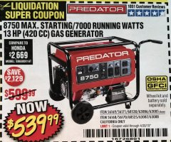 Harbor Freight Coupon 8750 PEAK / 7000 RUNNING WATTS 13 HP (420 CC) GAS GENERATOR Lot No. 68530/63086/63085/56169/56171/69671/68525/63087/63088/56168/56170 Expired: 4/30/19 - $539.99