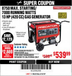 Harbor Freight Coupon 8750 PEAK / 7000 RUNNING WATTS 13 HP (420 CC) GAS GENERATOR Lot No. 68530/63086/63085/56169/56171/69671/68525/63087/63088/56168/56170 Expired: 4/14/19 - $539.99