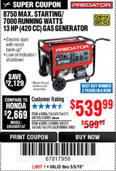 Harbor Freight Coupon 8750 PEAK / 7000 RUNNING WATTS 13 HP (420 CC) GAS GENERATOR Lot No. 68530/63086/63085/56169/56171/69671/68525/63087/63088/56168/56170 Expired: 5/5/19 - $539.99