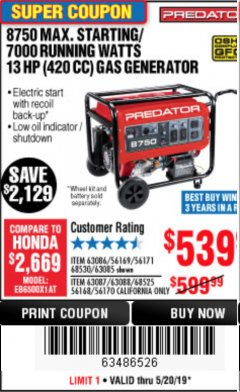 Harbor Freight Coupon 8750 PEAK / 7000 RUNNING WATTS 13 HP (420 CC) GAS GENERATOR Lot No. 68530/63086/63085/56169/56171/69671/68525/63087/63088/56168/56170 Expired: 5/20/19 - $539.99